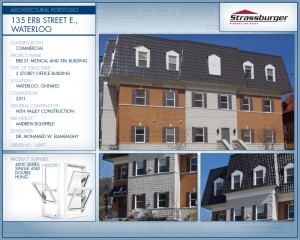 Erb Street Medical and Spa installation, using 4000 Series Single and Double Hung windows