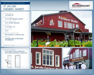 St. Jacobs Farmers' Market installation, using 4450 Series Single Hung and 4200 Series Fixed Panoramic windows.